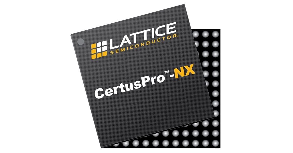 1200_萊迪思推出全新CertusPro-NX通用型FPGA